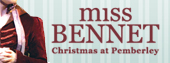 Get Tickets for Miss Bennet: Christmas at Pemberley