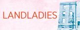 Get Tickets for Landladies