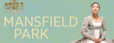 Get Tickets for Mansfield Park
